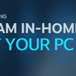 Steam In-Home Streaming Beta Available Live